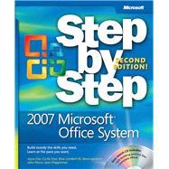 2007 Microsoft Office System Step by Step by Frye, Curtis; Lambert, Joan; Cox, Joyce; Lambert, Steve, 9780735625310