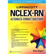 Lippincott NCLEX-RN Alternate Format Questions by Rupert, Diana L., 9781496325310