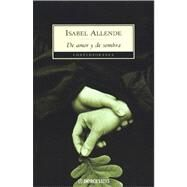 De Amor Y De Sombra / of Love And Shadows by Allende, Isabel, 9788484505310