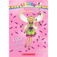 The Sugar & Spice Fairies #1: Lisa the Lollipop Fairy by Meadows, Daisy, 9780545605311