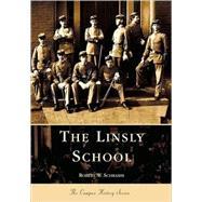 The Linsly School by Schramm, Robert, 9780738515311