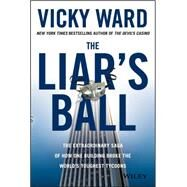 Dynasty Scandals, Secrets, and Successes of the Real Estate Royalty by Ward, Vicky, 9781118295311