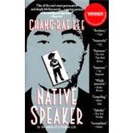 Native Speaker by Lee, Chang-rae, 9781573225311