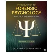 Introduction to Forensic Psychology by Bartol, Curtis R.; Bartol, Anne M., 9781483365312