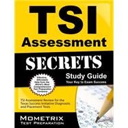 TSI Assessment Secrets by Mometrix Media LLC, 9781630945312