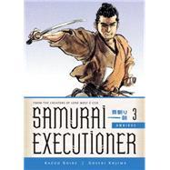 Samurai Executioner Omnibus 3 by Koike, Kazuo; Kojima, Goseki; Miyake, Marc; Lewis, Dana, 9781616555313