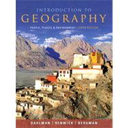 Introduction to Geography : People, Places, and Environment by Dahlman, Carl H.; Renwick, William H.; Bergman, Edward, 9780321695314