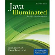 Java Illuminated An Active Learning Approach by Anderson, Julie; Franceschi, Hervé J., 9781284045314