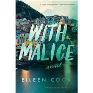 With Malice by Cook, Eileen, 9781328695314