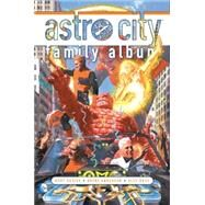 Astro City: Family Album by BUSIEK, KURTANDERSON, BRENT, 9781401235314