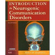 Introduction to Neurogenic Communication Disorders by Brookshire, Robert H., 9780323045315
