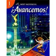 Avancemos! Level 1 Student Edition by Gahala,Carlin, Heinina,Boyhton, 9780554025315