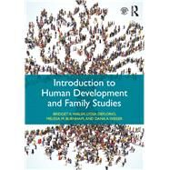Introduction to Human Development and Family Studies by Walsh; Bridget A., 9781138815315