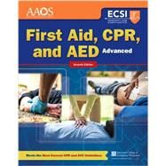 First Aid, CPR, and AED Advanced by American Academy of Orthopaedic Surgeons (AAOS); American College of Emergency Physicians (ACEP); Thygerson, Alton L.; Thygerson, Steven M., 9781284105315