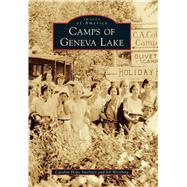 Camps of Geneva Lake by Smeltzer, Carolyn Hope; Westberg, Jill, 9781467115315