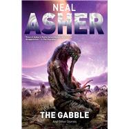 The Gabble: And Other Stories by Asher, Neal, 9781597805315