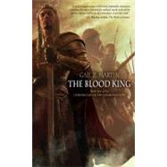 The Blood King Book two in the Chronicles of the Necromancer by Martin, Gail Z., 9781844165315