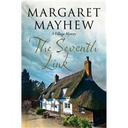 The Seventh Link by Mayhew, Margaret, 9781847515315
