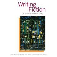 Writing Fiction A Guide to Narrative Craft Plus 2014 MyLiteratureLab -- Access card Package by Burroway, Janet; Stuckey-French, Elizabeth; Stuckey-French, Ned, 9780134015316