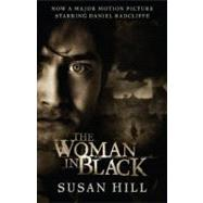 The Woman in Black (Movie Tie-in Edition) by Hill, Susan, 9780307745316