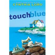 Touch Blue by Lord, Cynthia, 9780545035316