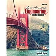 Legal Aspects of Engineering, Design & Innovation by Gayton, Cynthia, 9781465295316
