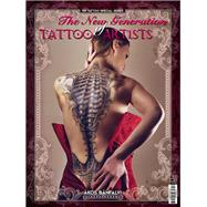 The New Generation of Tattoo Artists by Banfalvi, Akos, 9781925265316