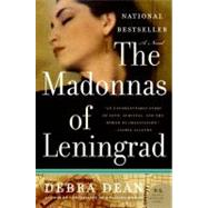 The Madonnas of Leningrad by Dean, Debra, 9780060825317