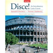 Disce! An Introductory Latin Course, Volume 1 by Kitchell, Kenneth; Sienkewicz, Thomas, 9780131585317