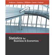 Statistics for Business & Economics by Anderson/Sweeney/Williams/Camm/Cochran, 9781305585317
