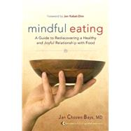Mindful Eating by BAYS, JAN CHOZEN, 9781590305317