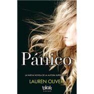 Panico / Panic by Oliver, Lauren, 9788416075317