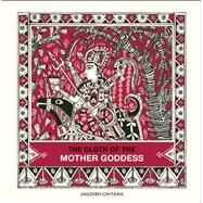 The Cloth of the Mother Goddess by Chitara, Jagdish; K, Gangadhar & Narasaiah; K, Dakshina Murthy, 9789383145317