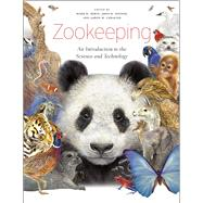 Zookeeping by Irwin, Mark D.; Stoner, John B.; Cobaugh, Aaron M., 9780226925318