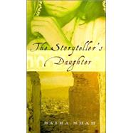 The Storyteller's Daughter by Shah, Saira, 9780375415319