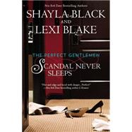 Scandal Never Sleeps by Black, Shayla; Blake, Lexi, 9780425275320