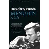 Menuhin A Life by Burton, Humphrey, 9780571325320