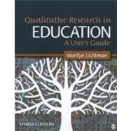 Qualitative Research in Education : A User's Guide by Marilyn Lichtman, 9781412995320