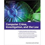Computer Crime, Investigation, and the Law by Easttom, Chuck; Taylor, Jeff, 9781435455320