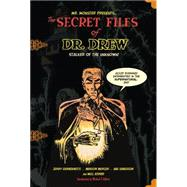 Mr. Monsters Presents: The Secret Files of Dr. Drew by Mercer, Marilyn; Grandenetti, Jerry; Kanegson, Abe; Gilbert, Michael T., 9781616555320