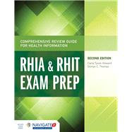 Comprehensive Review Guide for Health Information RHIA & RHIT Exam Prep by Tyson-howard, Carla; Thomas, Shirlyn C., 9781284045321