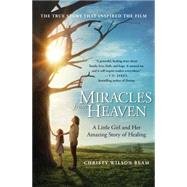 Miracles from Heaven by Wilson Beam, Christy, 9780316355322