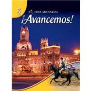 ¡Avancemos! Level 2 Student Edition by Gahala,Carlin, Heinina,Boyhton, 9780554025322