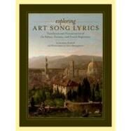 Exploring Art Song Lyrics Translation and Pronunciation of the Italian, German & French Repertoire by Retzlaff, Jonathan; Montgomery, Cheri, 9780199775323