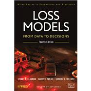 Loss Models : From Data to Decisions by Klugman, Stuart A.; Panjer, Harry H.; Willmot, Gordon E., 9781118315323