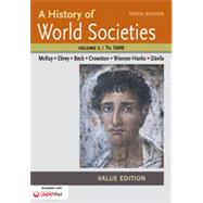 A History of World Societies Value, Volume I: To 1600 by McKay, John P.; Buckley Ebrey, Patricia; Beck, Roger B.; Crowston, Clare Haru; Wiesner-Hanks, Merry E.; Davila, Jerry, 9781457685323