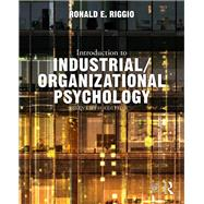 Introduction to Industrial/Organizational Psychology by Riggio; Ronald E., 9781138655324