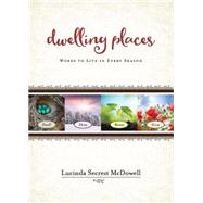 Dwelling Places by McDowell, Lucinda Secrest, 9781501815324
