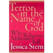 Terror in the Name of God by Stern, Jessica, 9780060505325