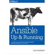 Ansible: Up and Running by Hochstein, Lorin, 9781491915325